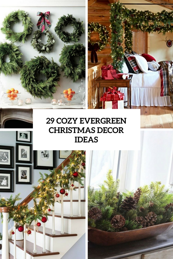 cozy evergren christmas decor ideas cover