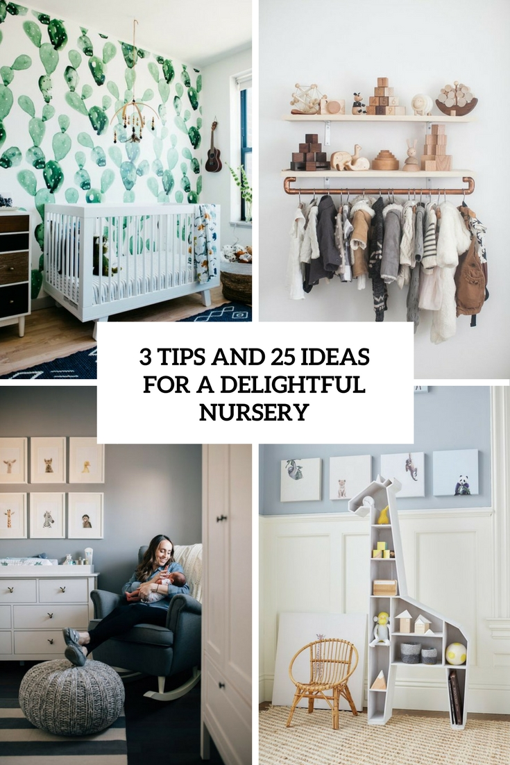 3-tips-and-25-ideas-for-a-delightful-nursery-cover 79 The Coolest Kids Room Designs Of 2017