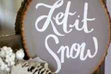 16 a large Let It Snow sign in grey with a snowflake is great for mantel or console decor