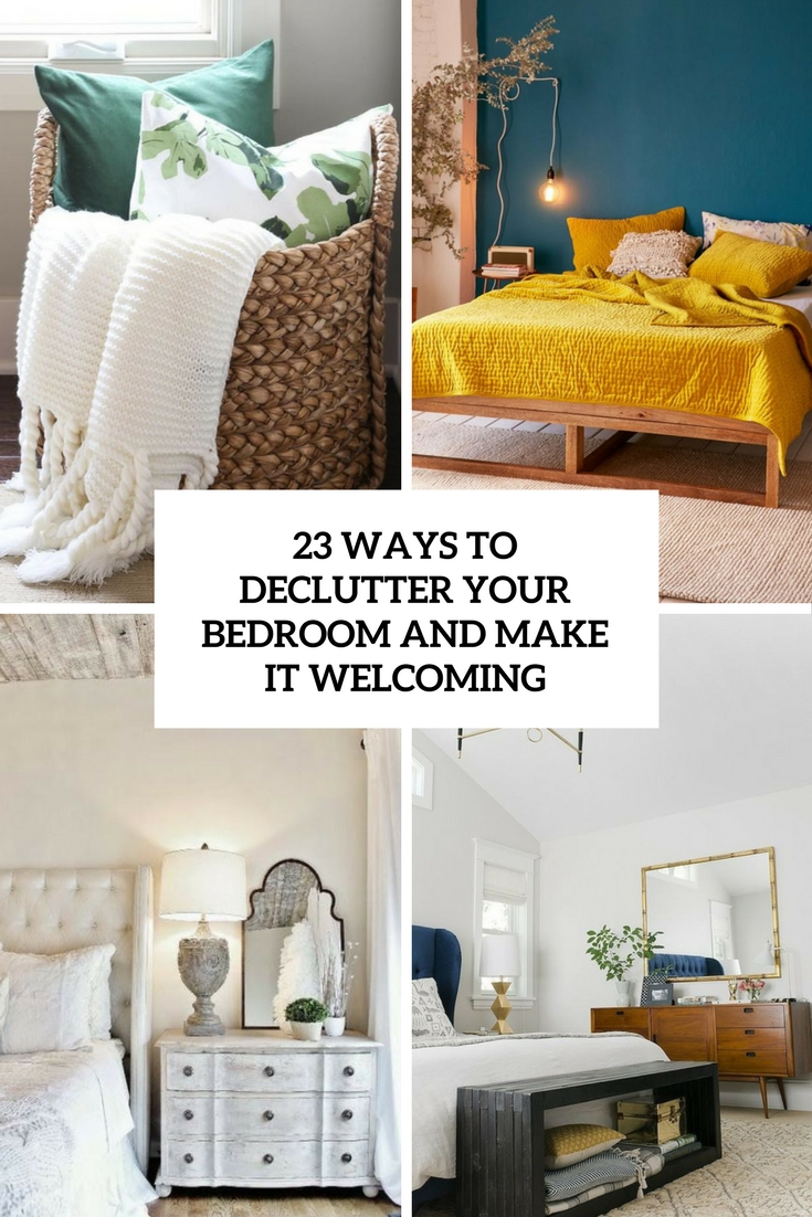 ways to declutter your bedroom and make it welcoming cover