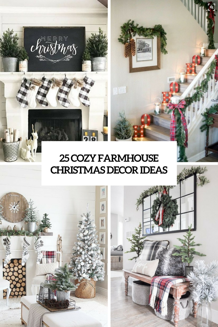25 cozy farmhouse christmas decor ideas - Farmhouse Christmas