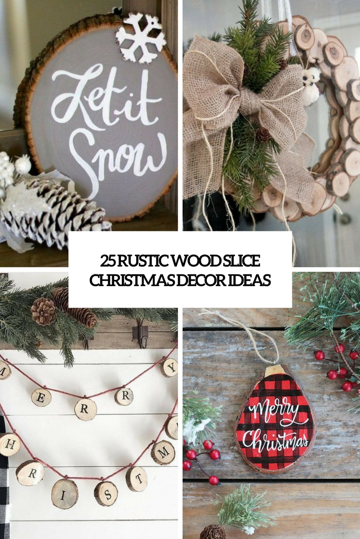 Rustic Wood Slice Christmas Decor Ideas Cover