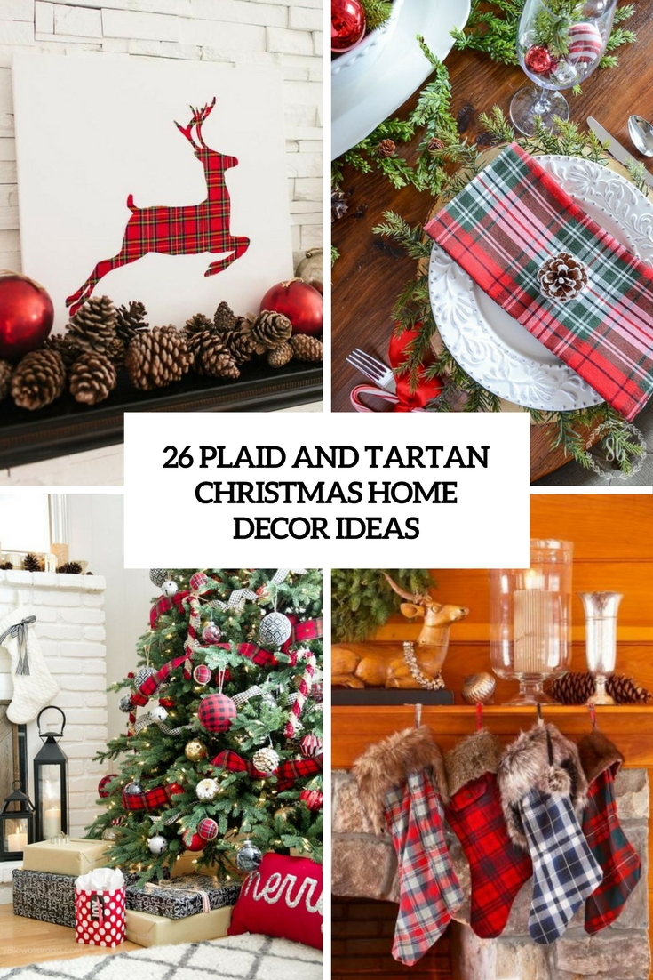 plaid and tartan christmas home decor ideas cover