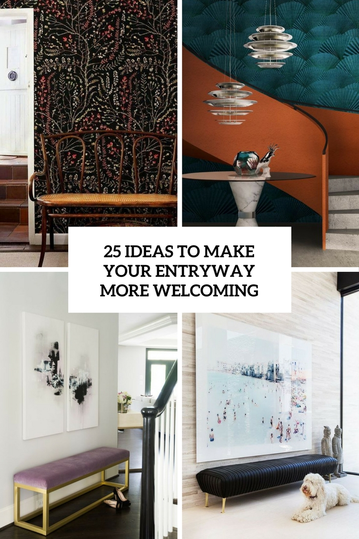 ideas to make your entryway more welcoming cover