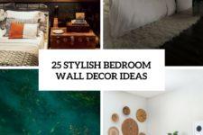 25 stylish bedroom wall decor ideas cover