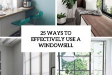 25 ways to effectively us e windowsill cover