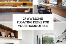 27 awesome floating desks for your home office cover