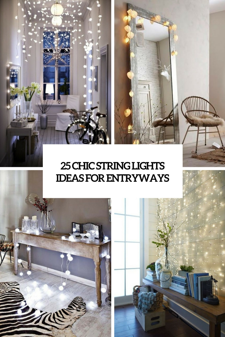 chic string lights ideas for entryways cover