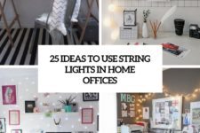 25 ideas to use string lights for home offices cover