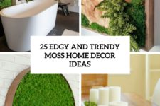 25 edgy and trendy moss home decor ideas cover