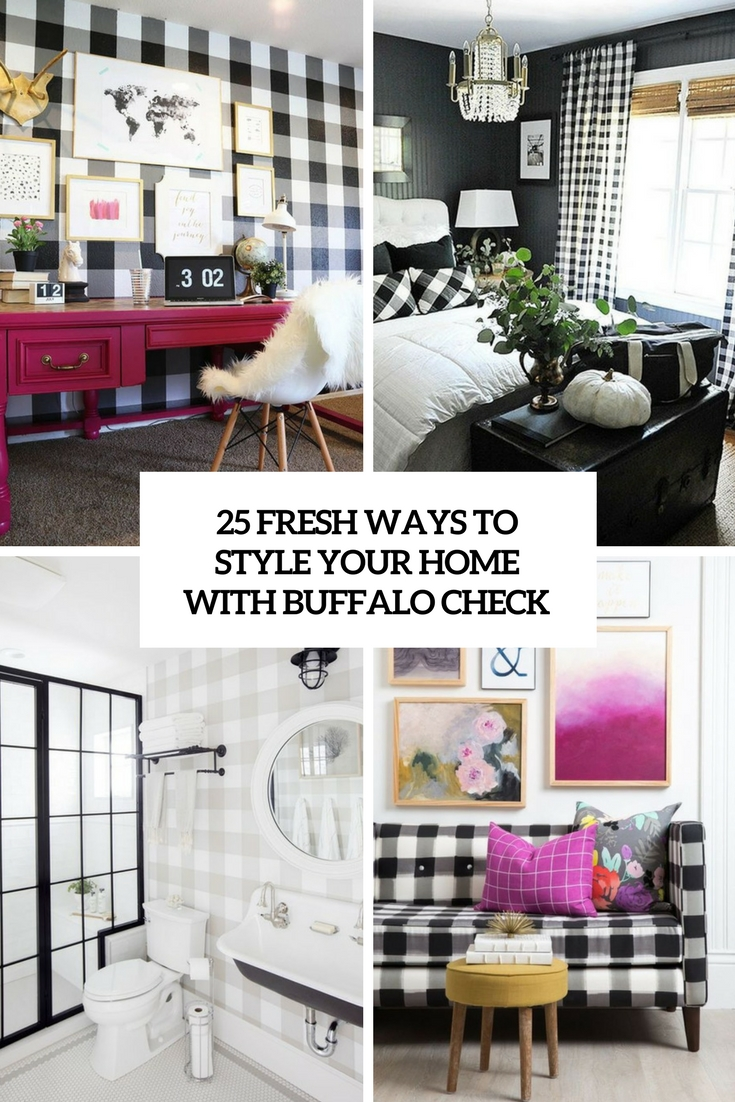 fresh ways to style your home with buffalo check cover