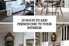 25 ways to add french chic to your interior cover