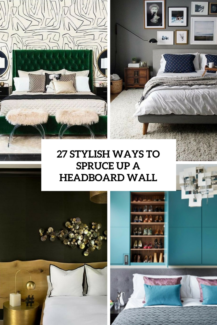 stylish ways to spruce up a headboard wall cover