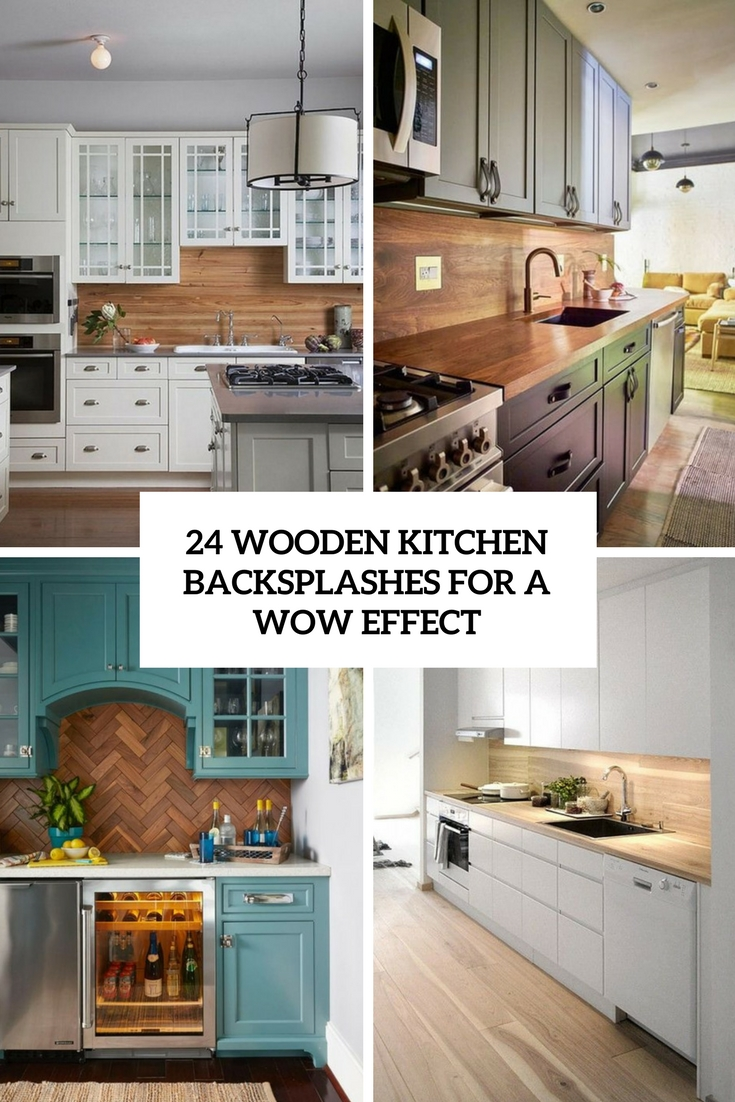 wooden kitchen backsplashes for a wow effect cover