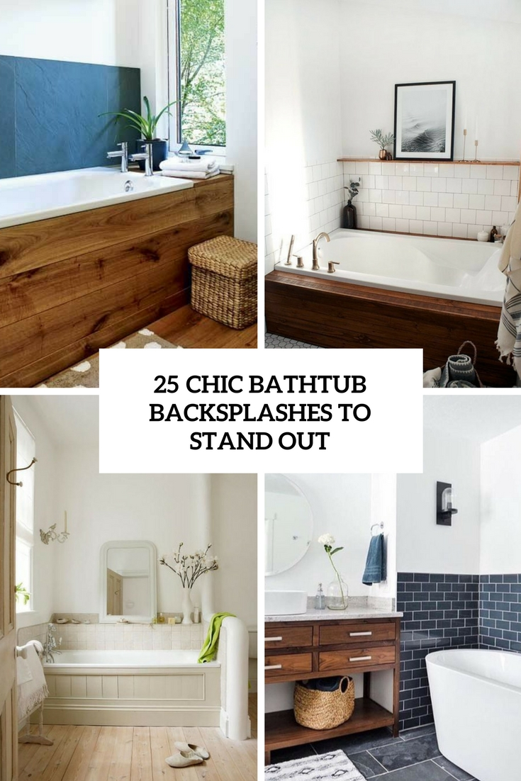 chic bathtub backsplashes to stand out cover
