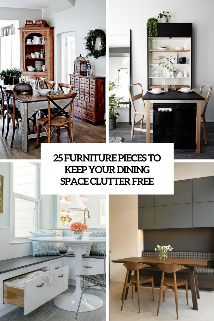 furniture pieces to keep your dining space clutter free cover