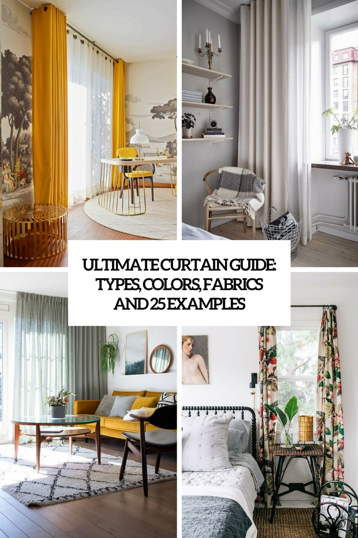 Ultimate Curtain Guide: Types, Colors, Fabrics And 25 Examples