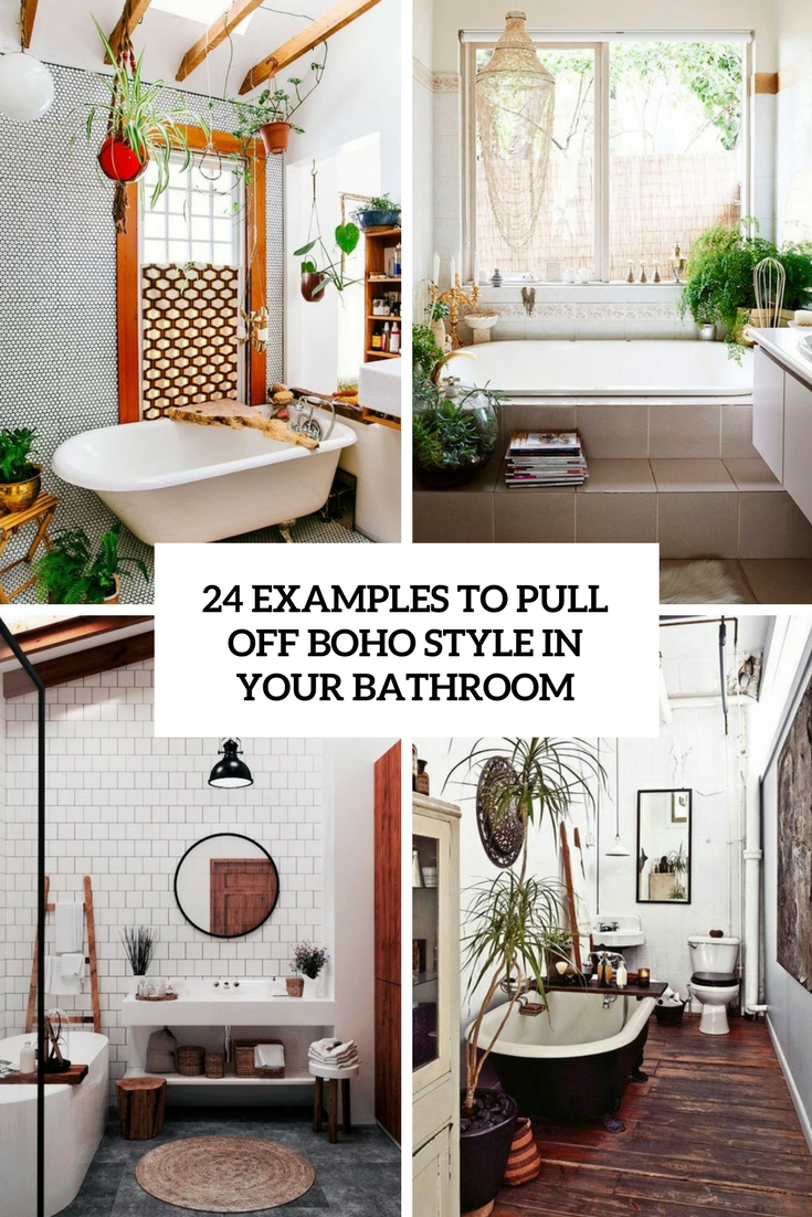 examples to pull off boho style in your bathroom cover