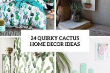 24 quirky cactus home decor ideas cover