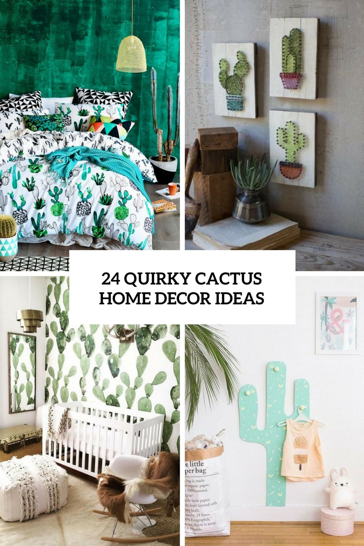 8 Quirky Cactus Home Decor Ideas - DigsDigs