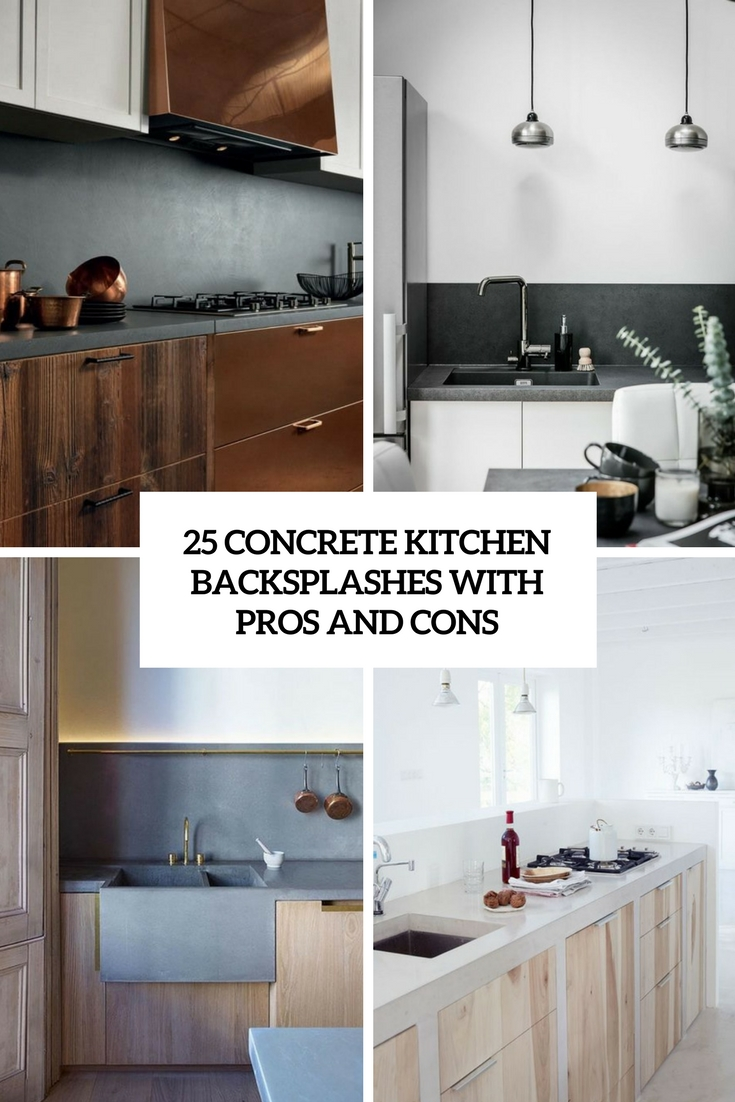 25 Concrete Kitchen Backsplashes With Pros And Cons
