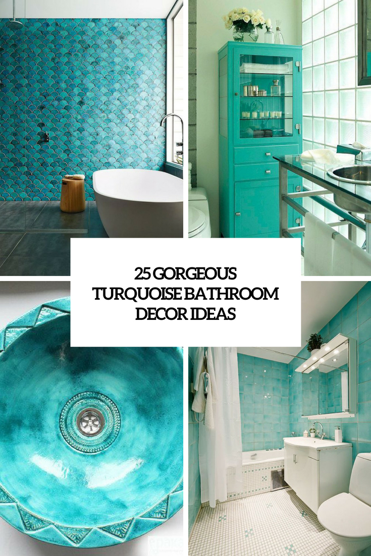 gorgeous turquoise bathroom decor ideas cover