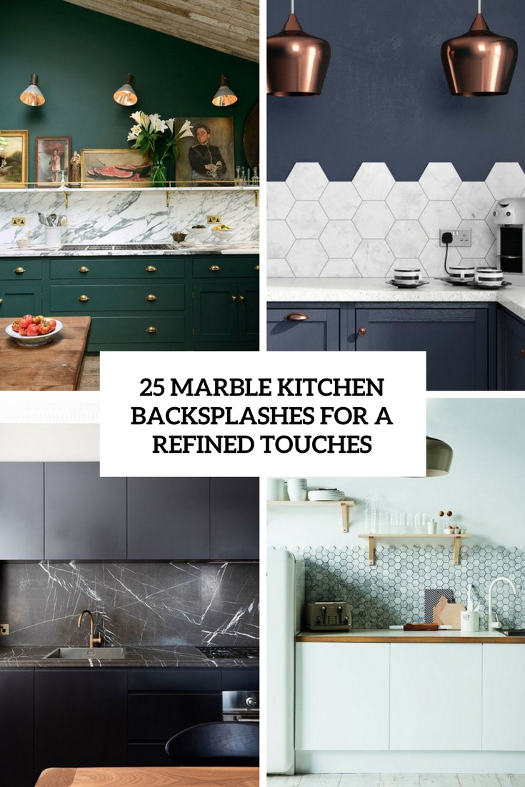 marble kitchen backsplashes for a refined touch cover