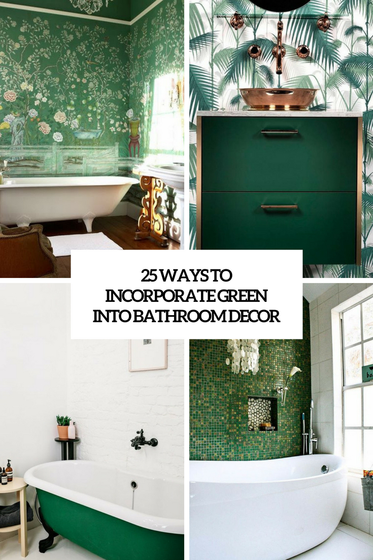 ways to incorporate green into bathroom decor cover