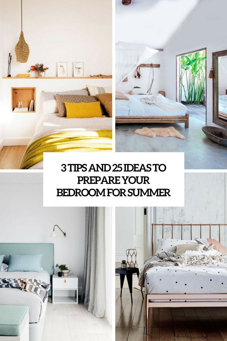 3 Tips And 25 Ideas To Prepare Your Bedroom For Summer