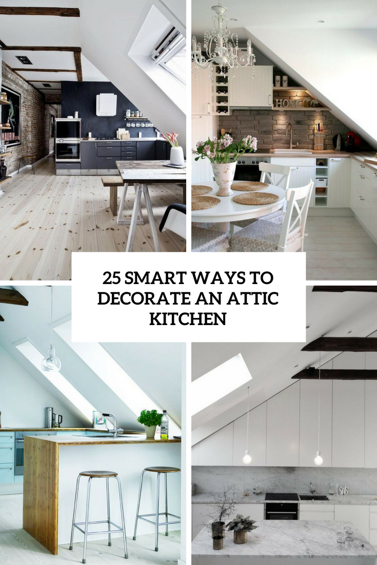 smart ways to decorate an attic kitchen cover