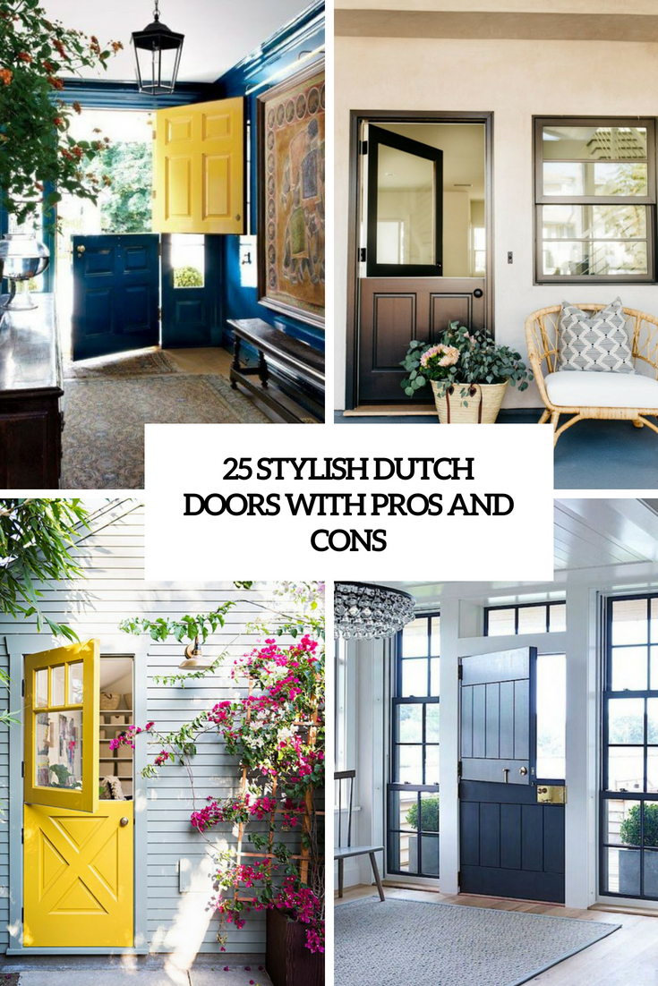 25 Stylish Dutch Doors With Pros And Cons