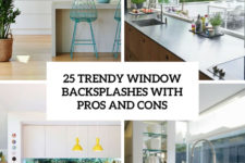 25 trendy window backsplashes with pros and cons cover