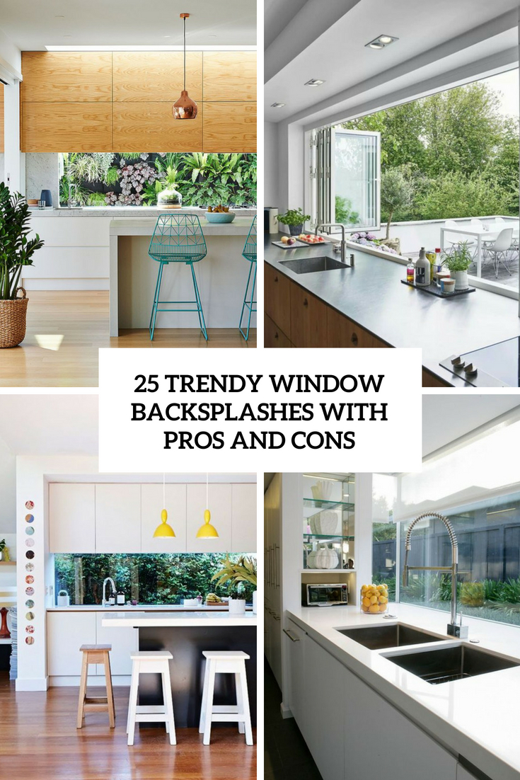 trendy window backsplashes with pros and cons cover