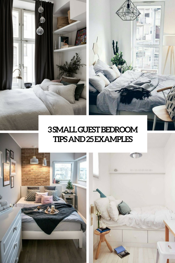3 Small Guest Bedroom Tips And 25 Examples