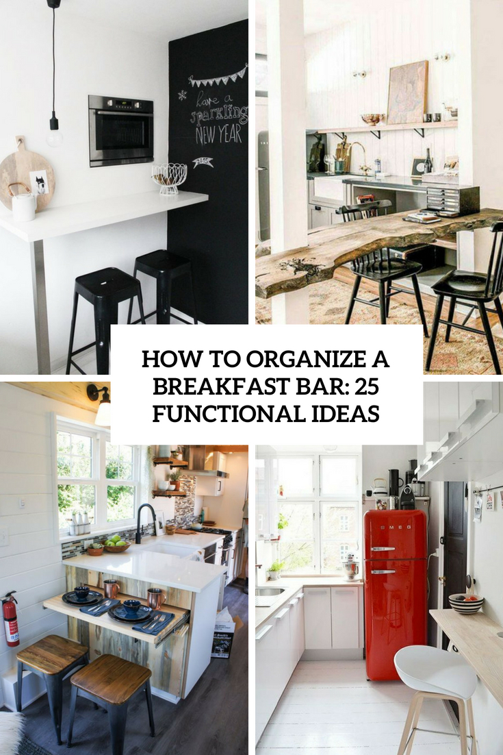 How To Organize A Breakfast Bar: 25 Functional Ideas