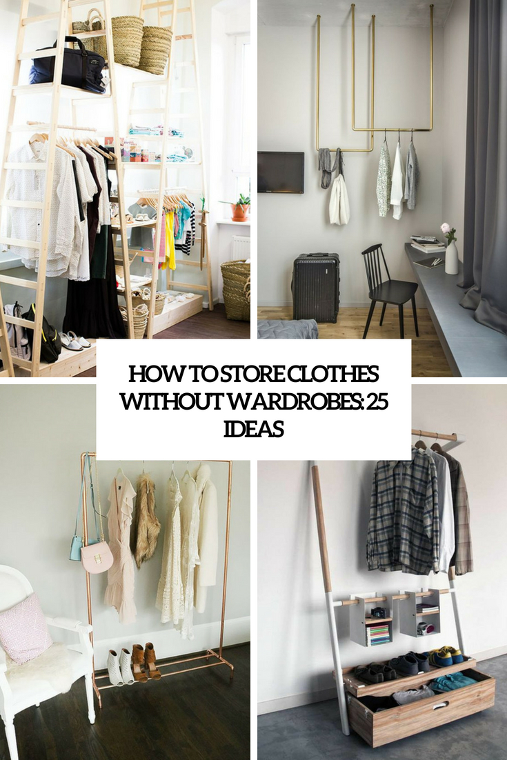 how to store clothes without a wardrobe 25 ideas cover