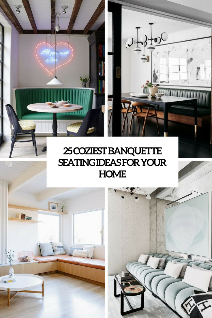 coziest banquette seating ideas for your home cover