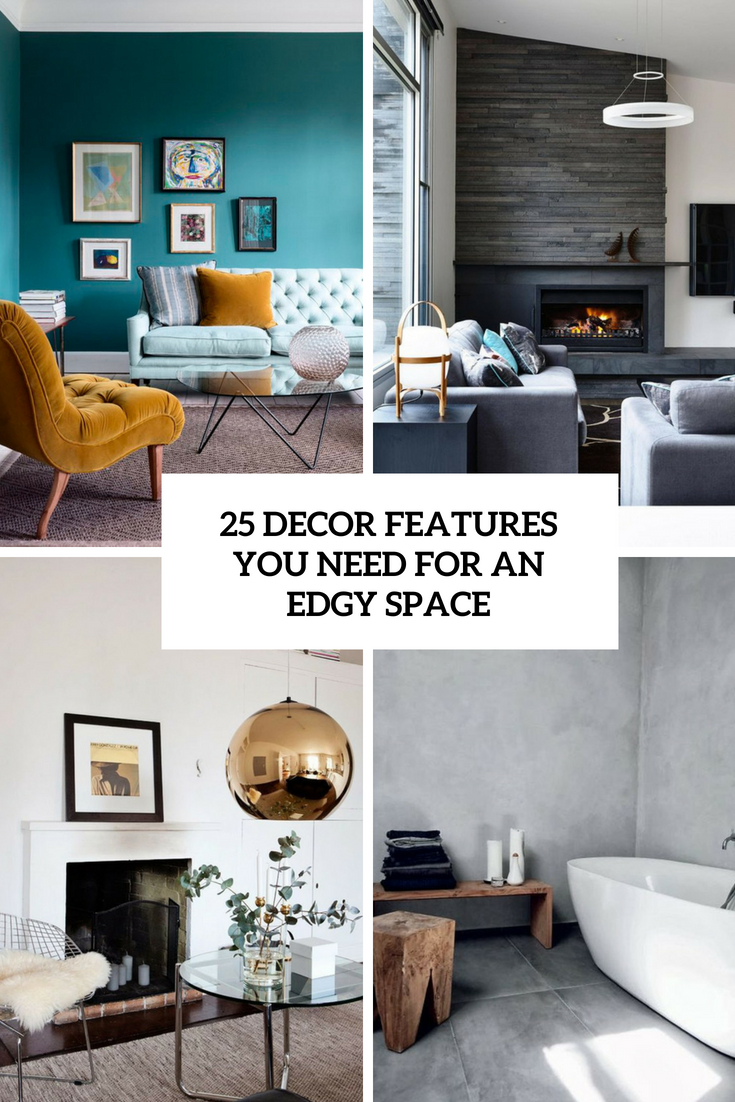 25 Decor Features You Need For An Edgy Space