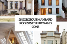 25 gorgeous mansard roofs with pros and cons cover