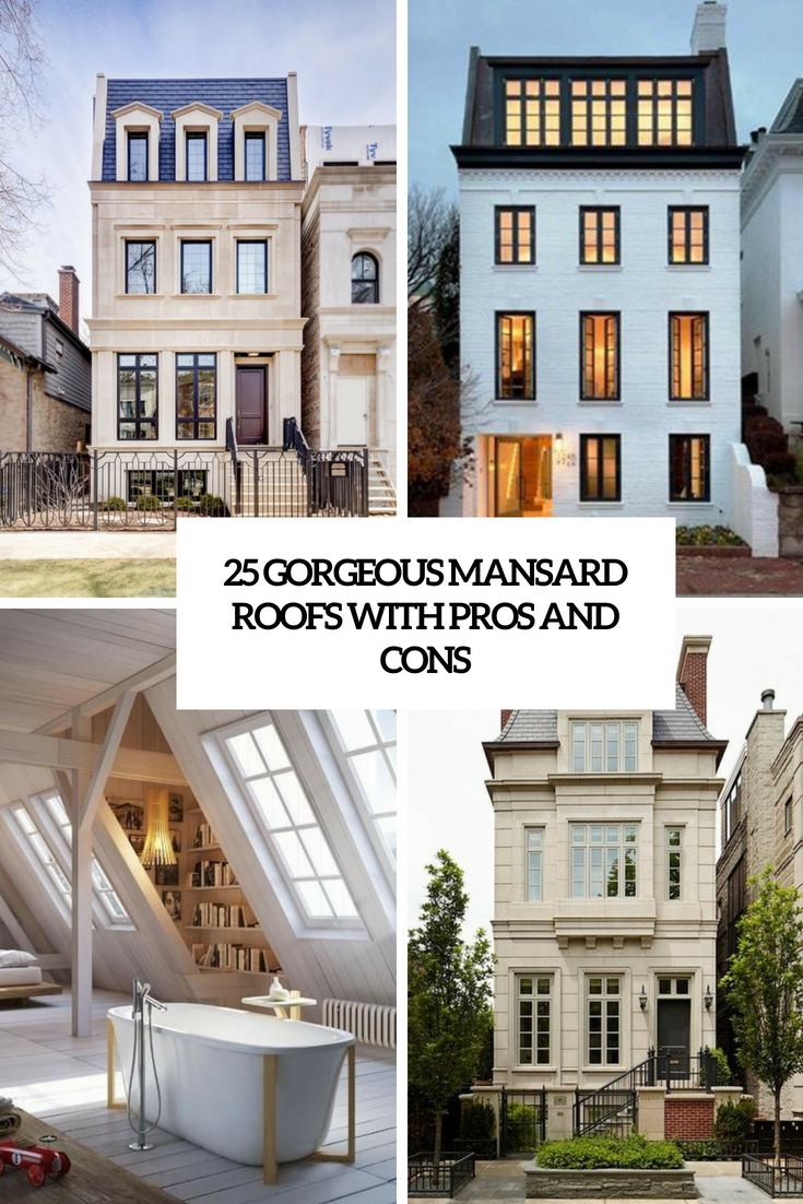 25 gorgeous mansard roofs with pros and cons digsdigs