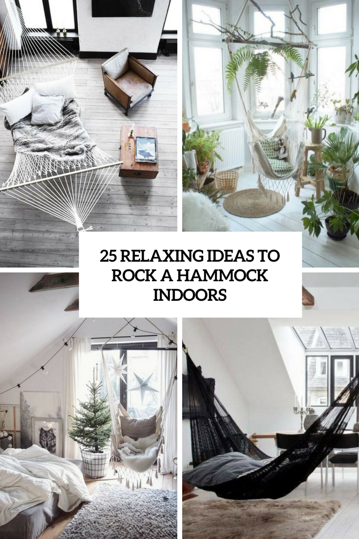 25 Relaxing Ideas To Rock A Hammock Indoors