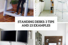 standing desks 3 tips and 23 examples cover