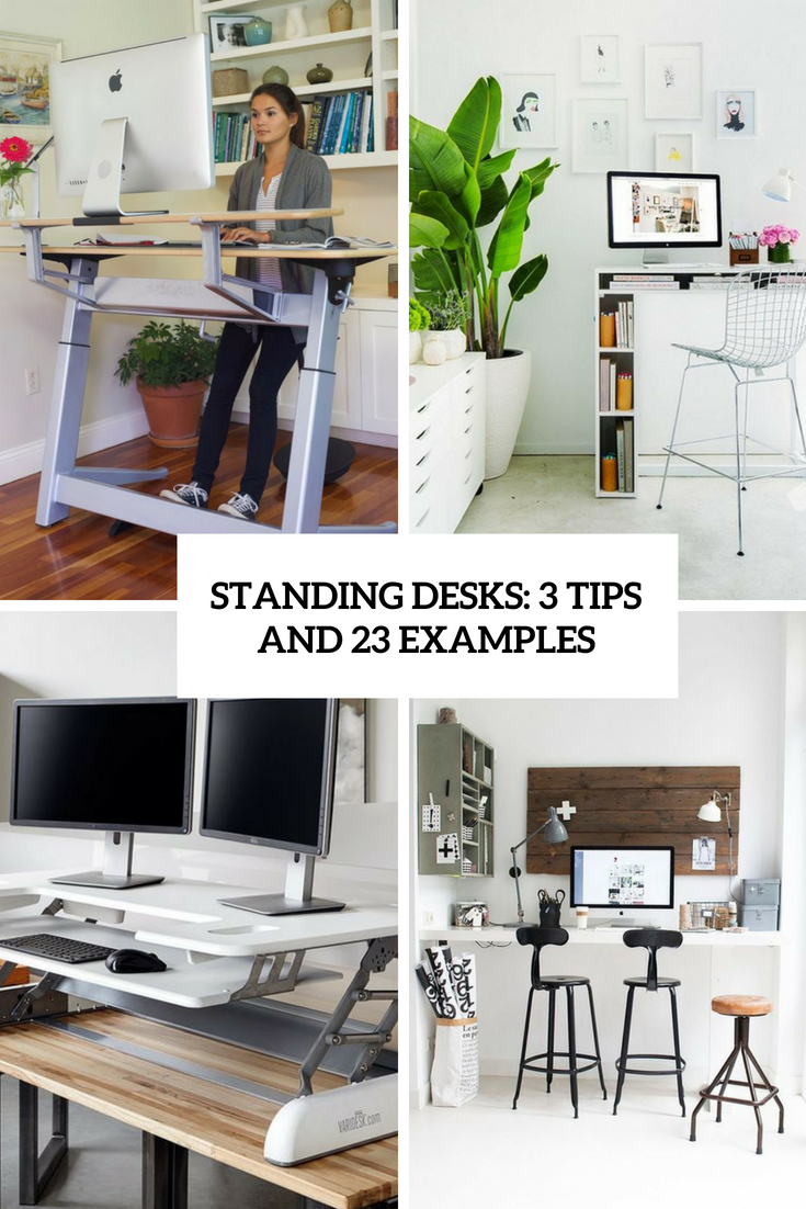 Standing Desks: 3 Tips And 23 Cool Examples
