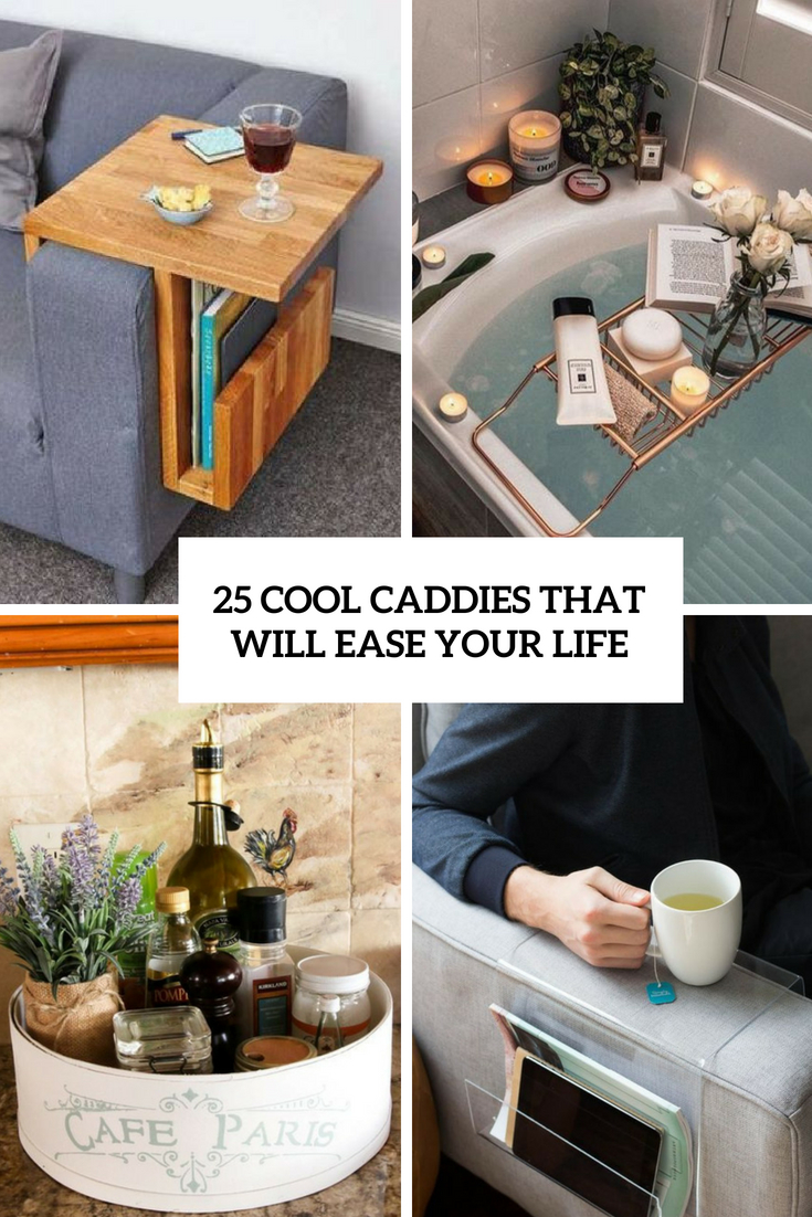 25 Cool Caddies For Different Rooms That Will Ease Your Life