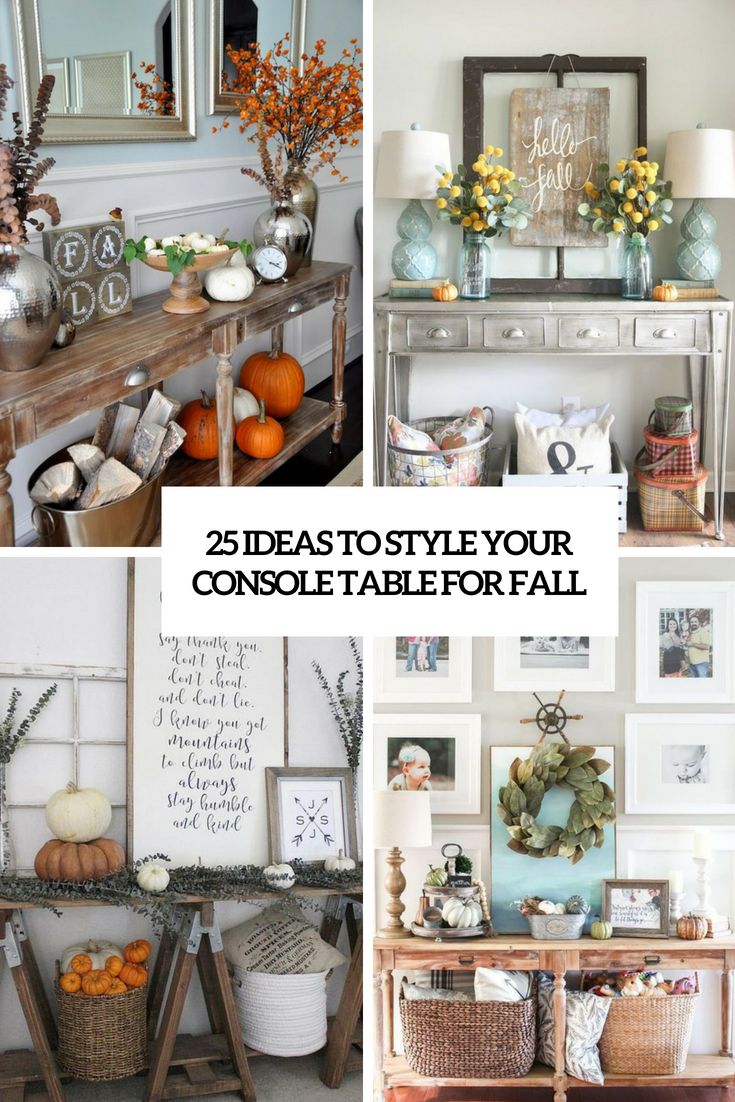ideas to style your console table for fall cover
