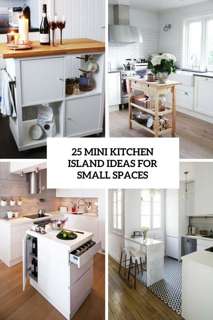 25 Mini Kitchen Island Ideas For Small Spaces - DigsDigs