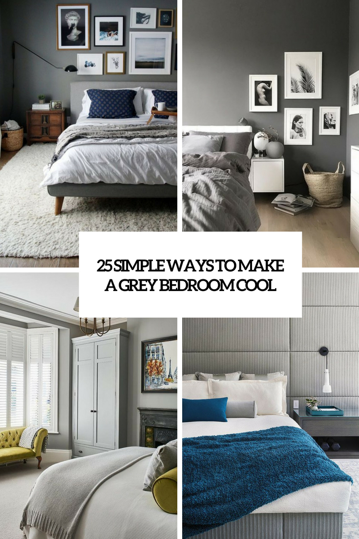 simple ways to make a grey bedroom cool cover