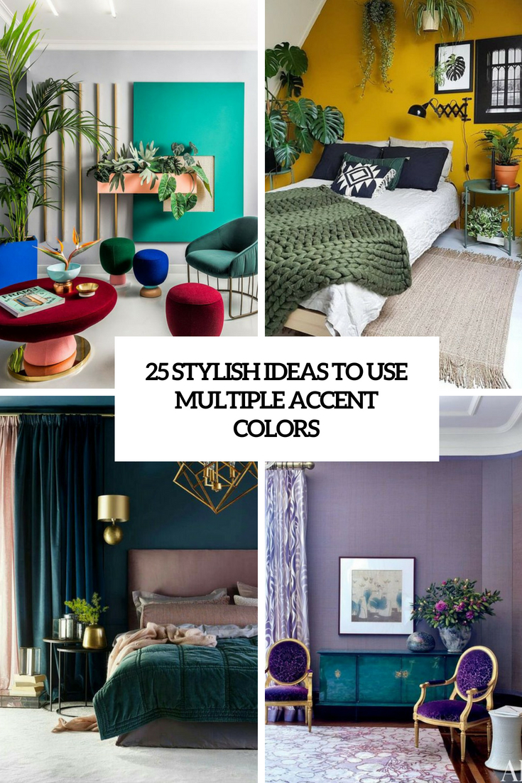 stylish ideas to use multiple accent colors cover