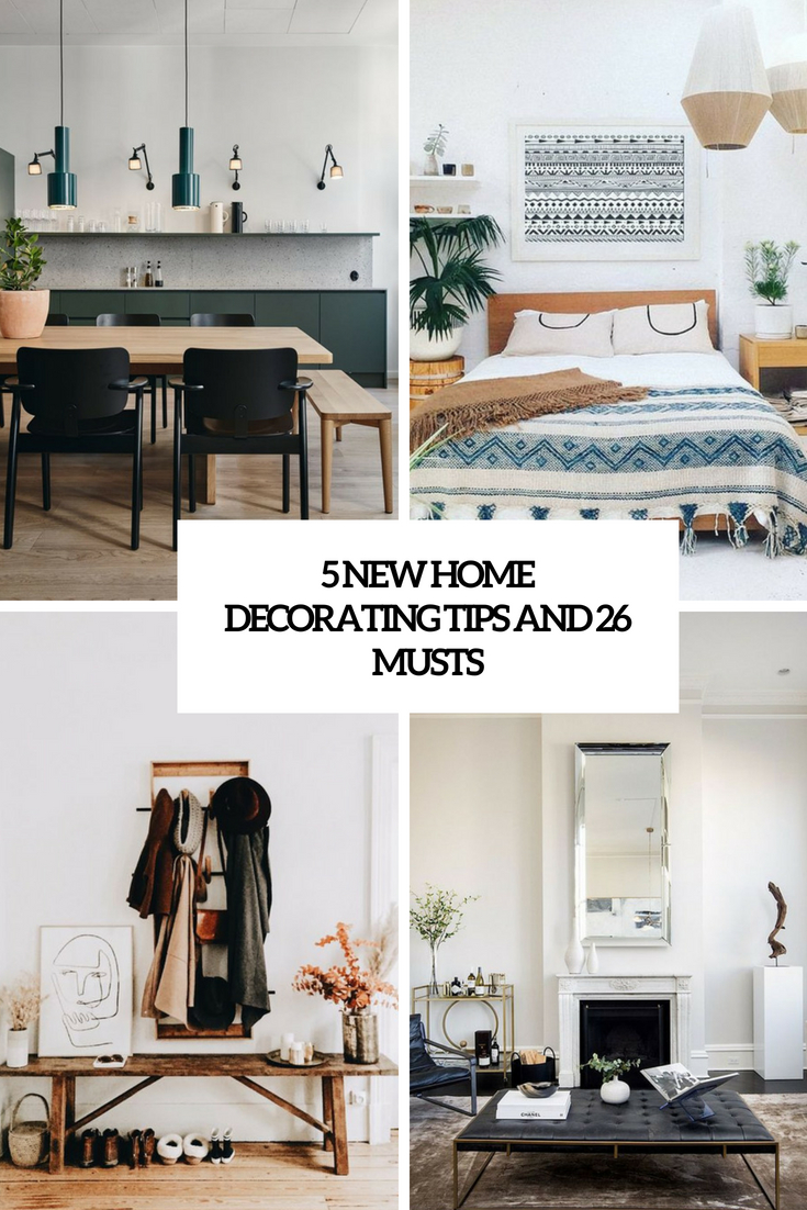 5 new home decorating tips and 26 musts cover