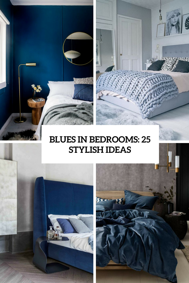 Blues In Bedrooms: 25 Stylish Ideas